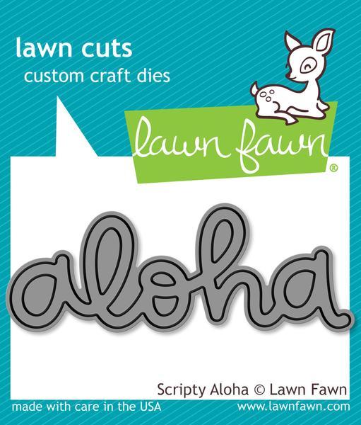 Lawn Fawn - Scripty Aloha